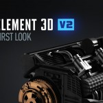 Element 3D v2.0 disponible le 2 Décembre